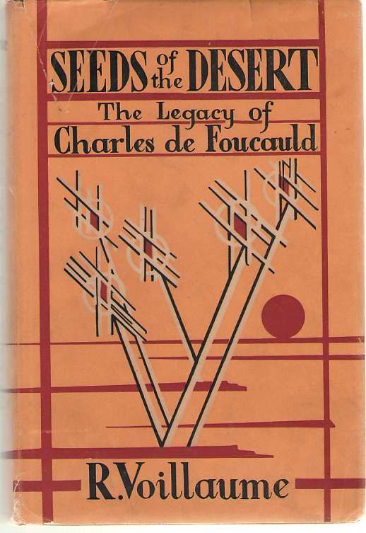 Image for Seeds Of The Desert The Legacy of Charles De Foucauld