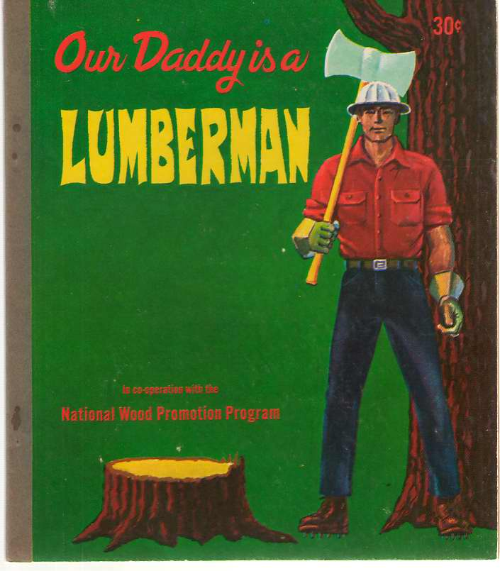 Image for Our Daddy is a Lumberman