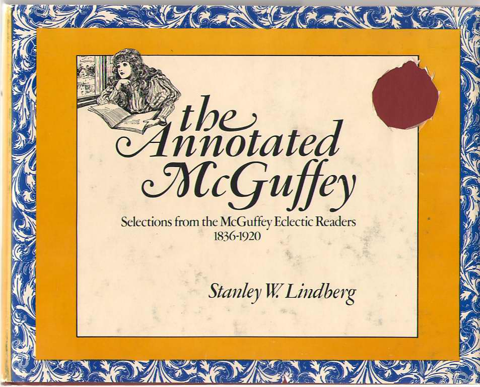 Image for The Annotated Mcguffey Selections from the McGuffey Eclectic Readers, 1836-1920