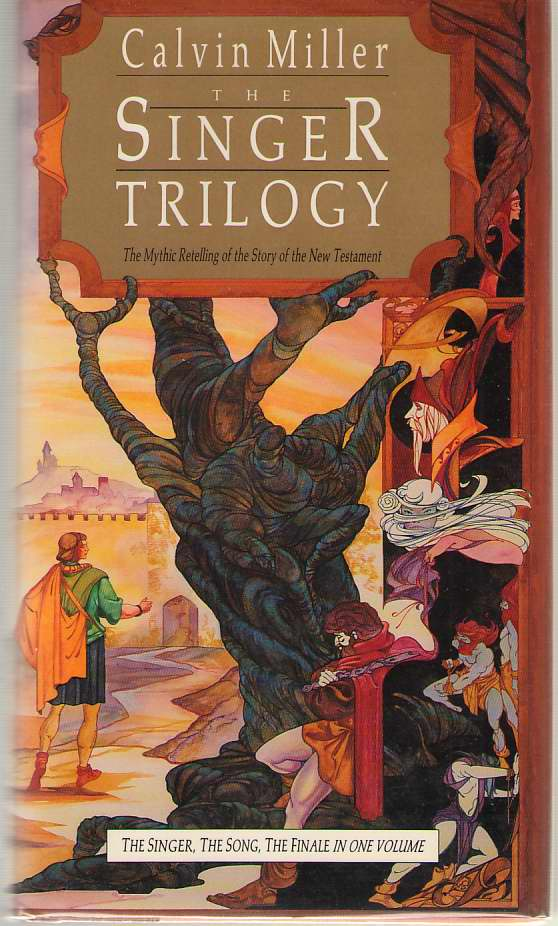 Image for The Singer Trilogy  The Mythic Retelling of the Story of the New Testament