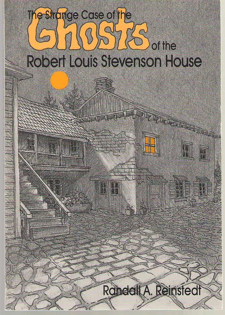 Image for The Strange Case of the Ghosts of the Robert Louis Stevenson House
