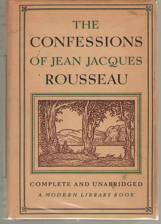 Image for The Confessions Of Jean Jacques Rousseau