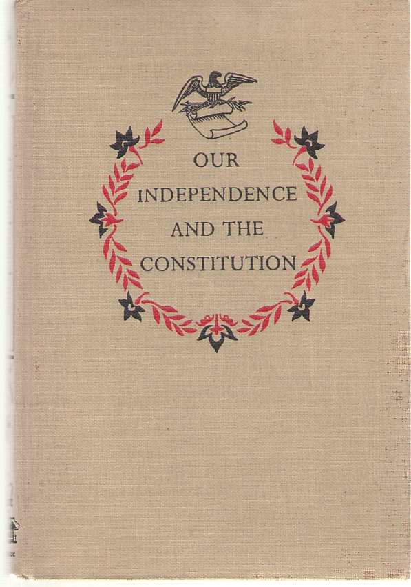 Image for Our Independence And The Constitution