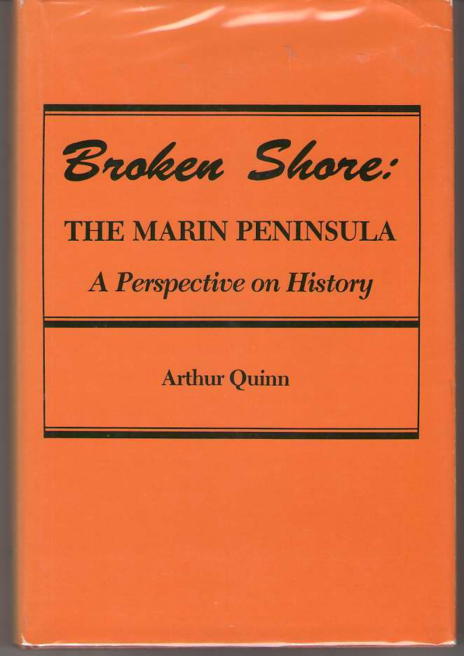 Image for Broken Shore The Marin Peninsula : a Perspective on History