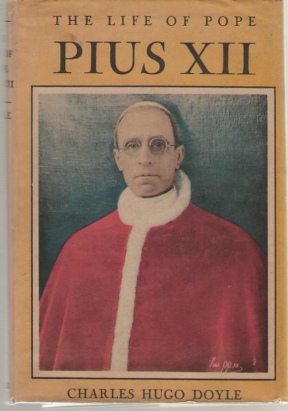 Image for The Life Of Pope Piux XII