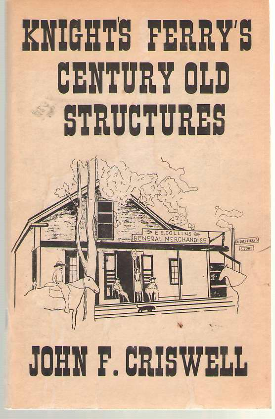 Image for Knight's Ferry's Century Old Structures
