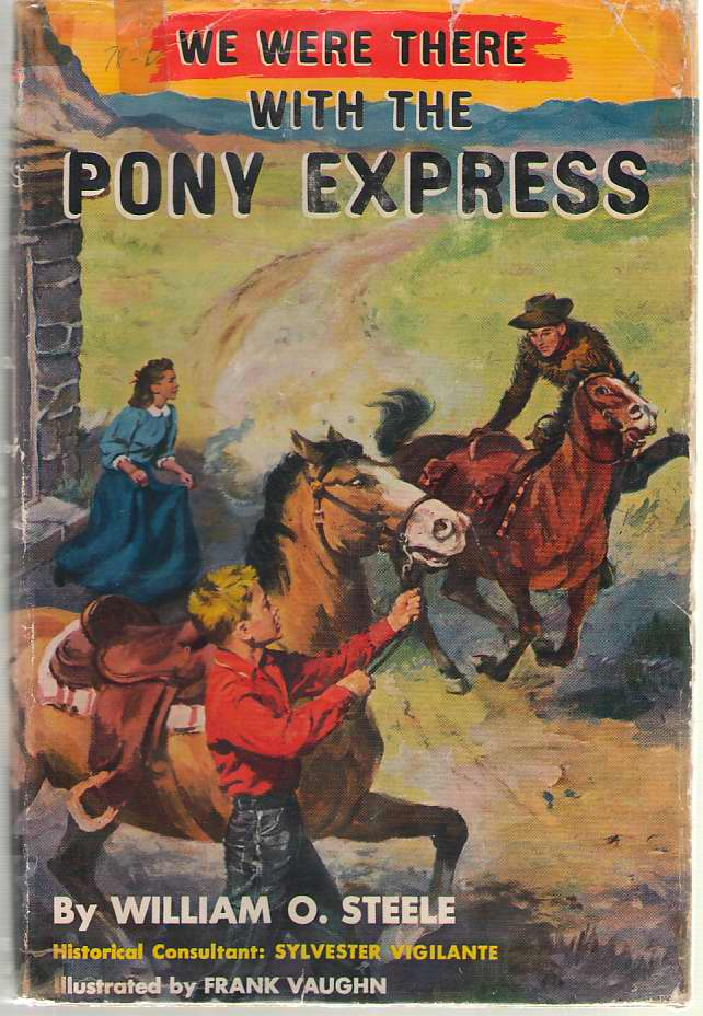 Image for We Were There With The Pony Express