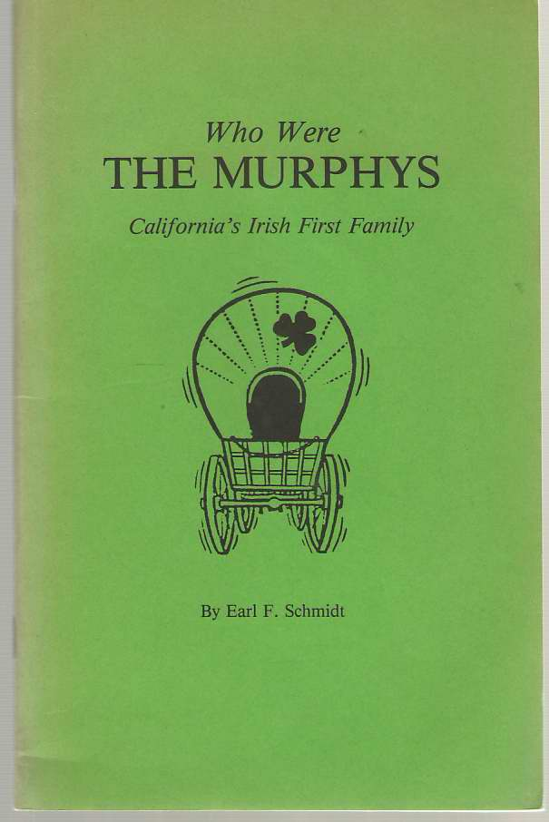 Image for Who Were the Murphys, California's Irish First Family