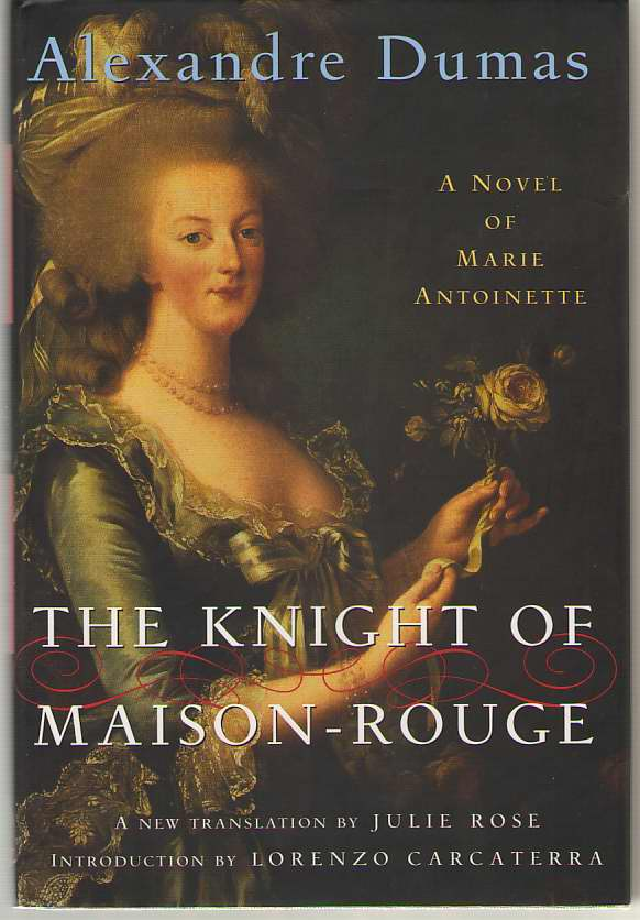 Image for The Knight of Maison-Rouge A Novel of Marie Antoinette
