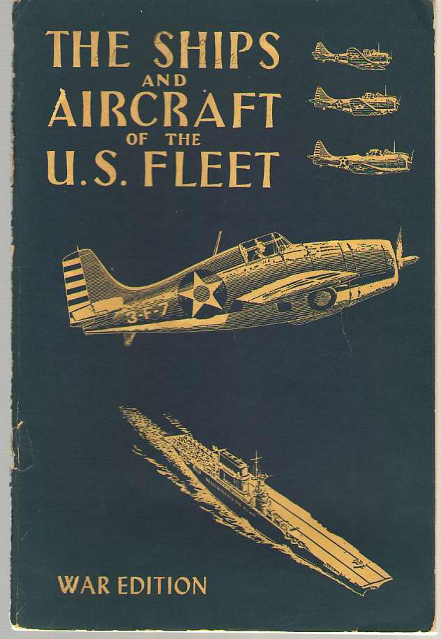 Image for Ships & Aircraft of the U. S. Fleet War Edition 1942