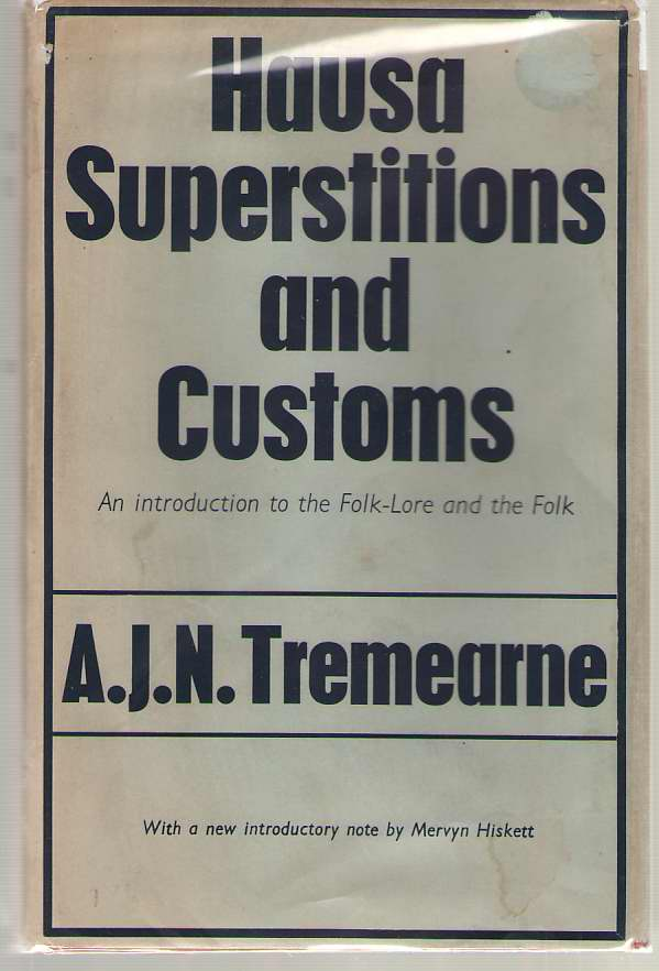 Image for Hausa Superstitions And Customs An Introduction to the Folk-Lore and the Folk