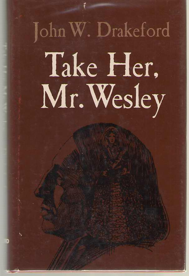 Image for Take Her, Mr. Wesley