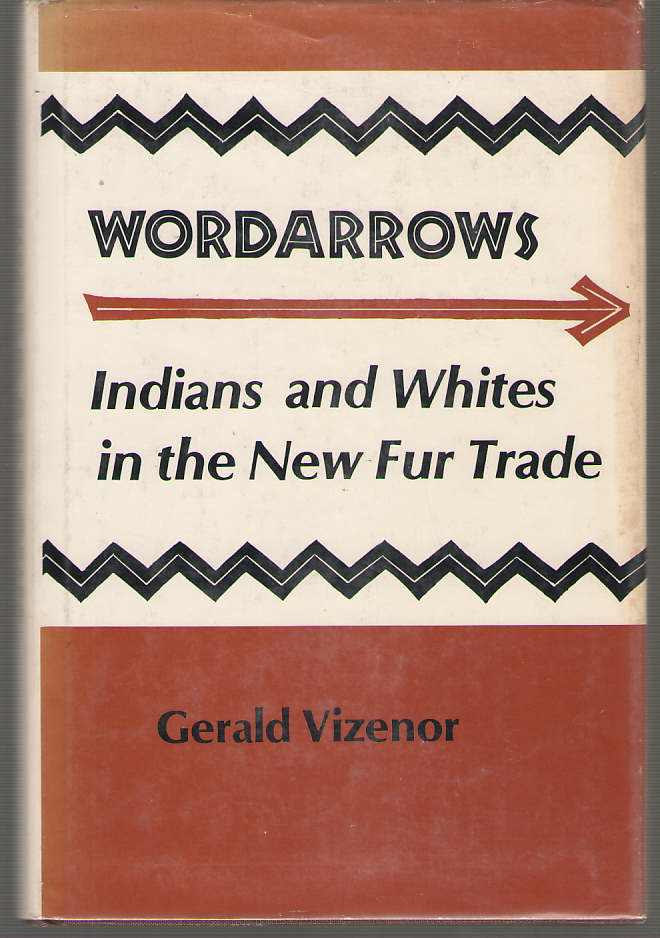Image for Wordarrows Indians and Whites in the New Fur Trade