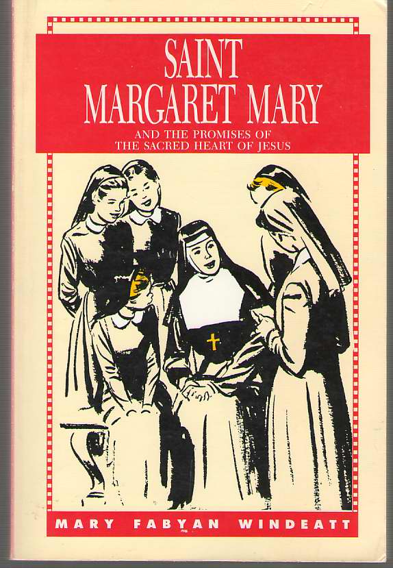 Image for St. Margaret Mary And the Promises of the Sacred Heart of Jesus