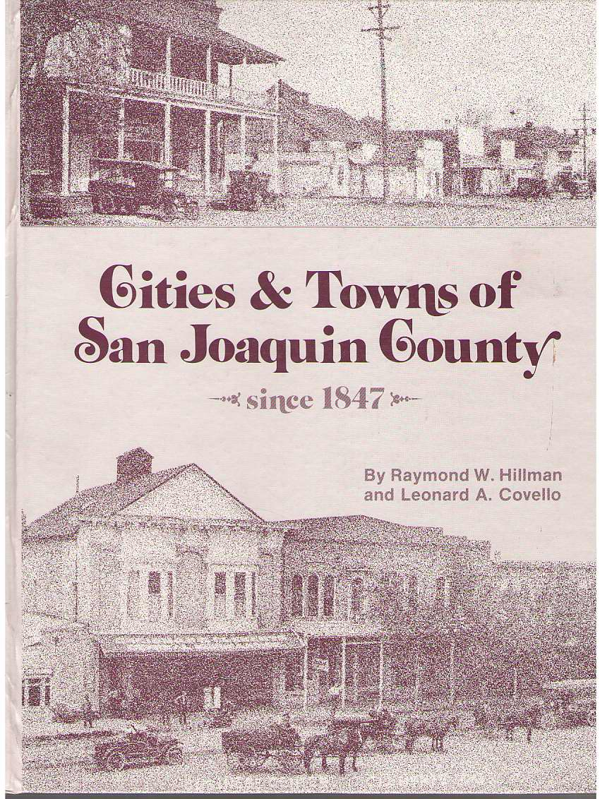 Image for Cities & Towns Of San Joaquin County Since 1847