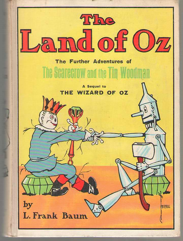Image for The Land Of Oz The Further Adventures of the Scarecrow and the Tin Woodman
