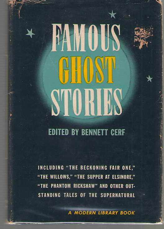 "Image for Famous Ghost Stories Including ""Beckoning Fair One"", ""The Willows"", ""The Supper At Elsinor""..."