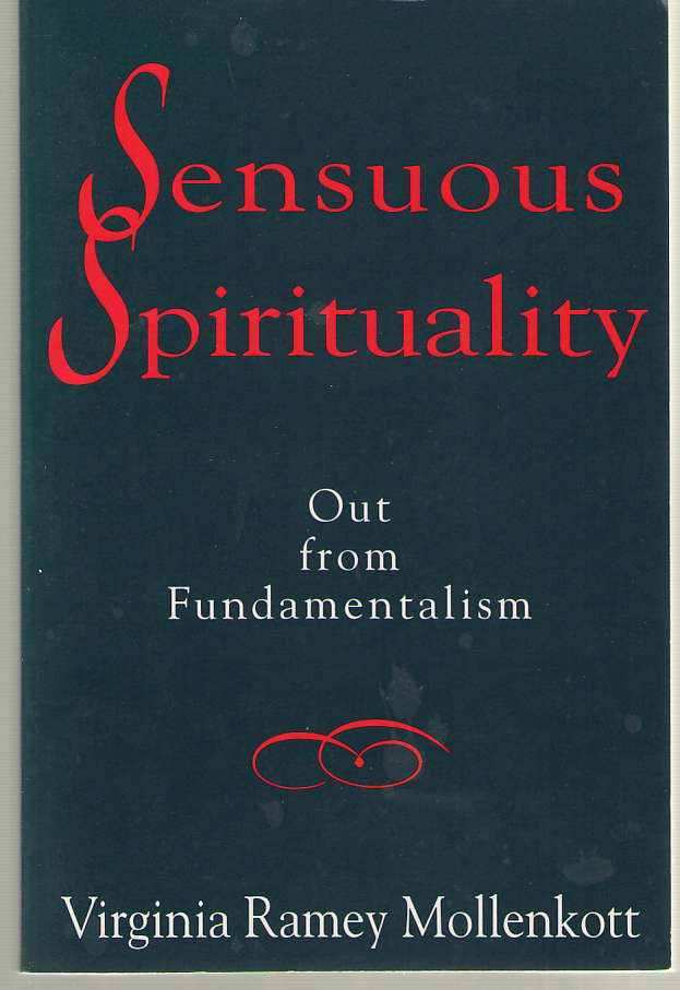 Image for Sensuous Spirituality Out from Fundamentalism