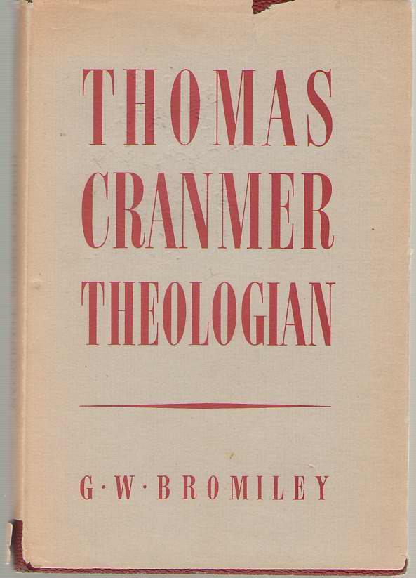 Image for Thomas Cranmer, Theologian
