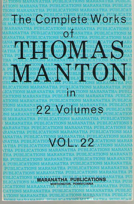 Image for The Complete Works Of Thomas Manton In 22 Volumes Vol. 22