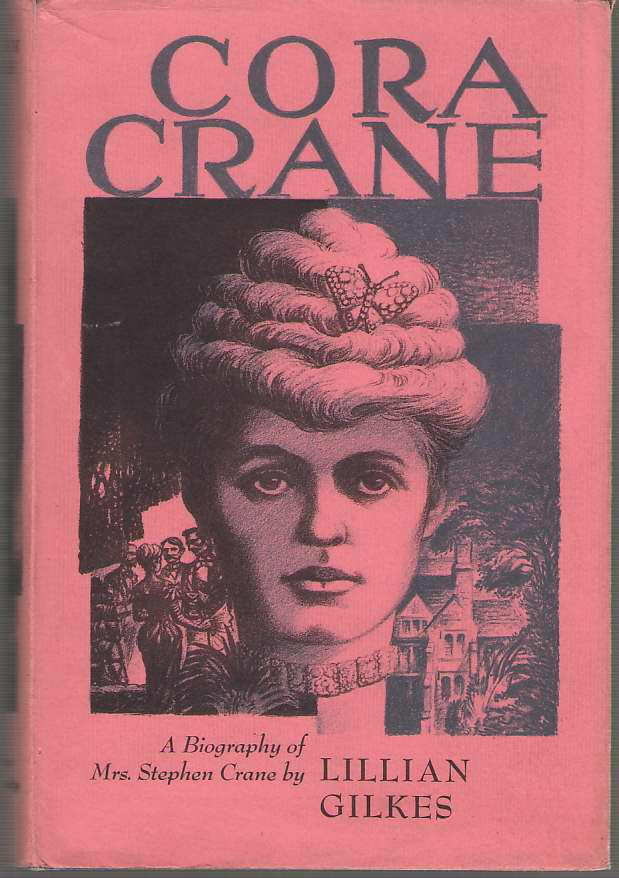 Image for Cora Crane A Biography of Mrs. Stephen Crane