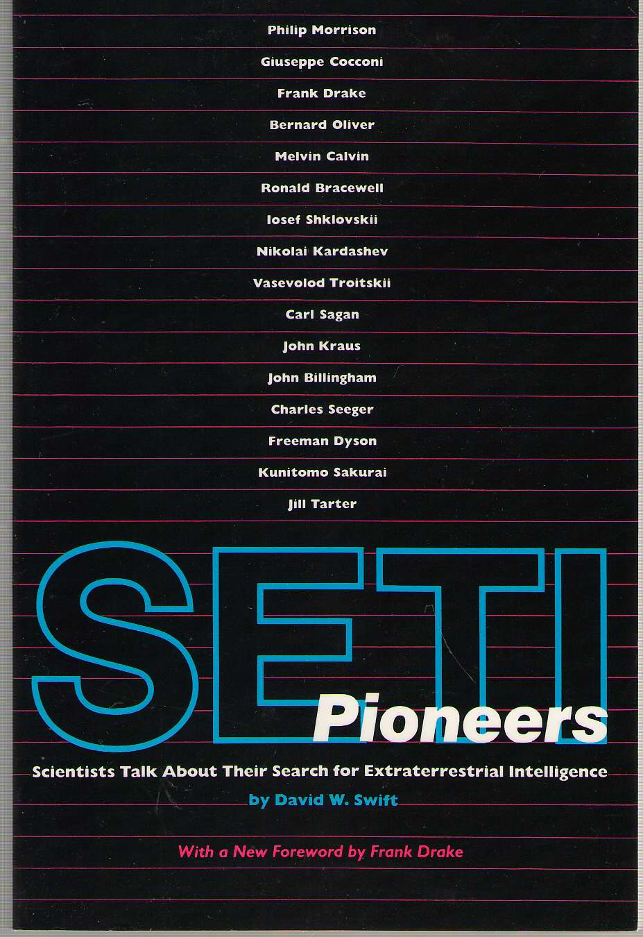Image for Seti Pioneers Scientists Talk about Their Search for Extraterrestrial Intelligence