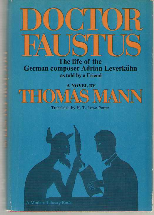 Image for Doctor Faustus The Life of German Composer Adrian Leverkuhn As Told by a Friend