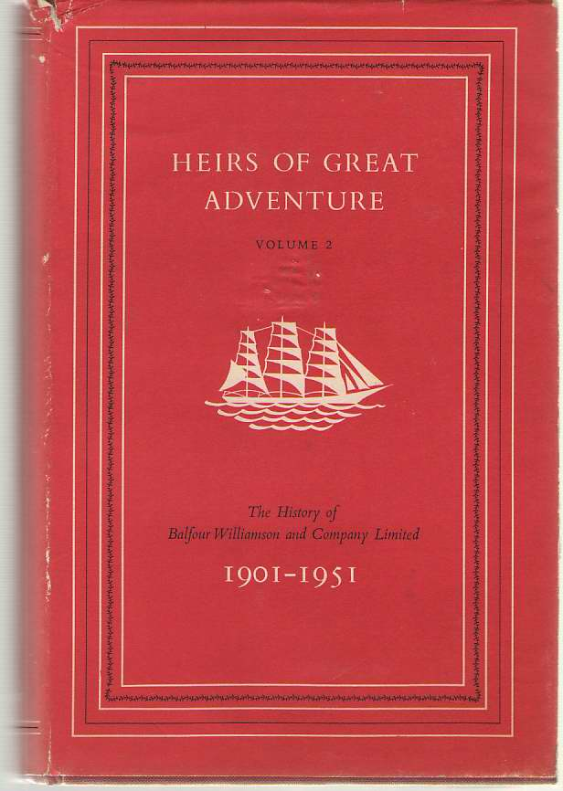 Image for Heirs Of Great Adventures Volume II 1901-1951