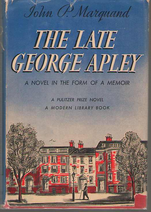Image for The Late George Apley A Novel in the Form of a Memoir