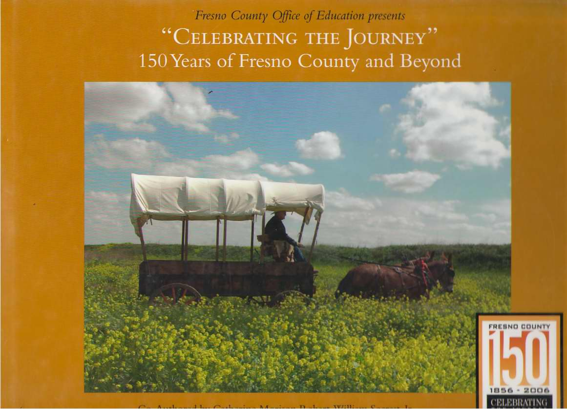 "Image for Fresno County Office of Education Presents ""Celebrating the Journey"" 150 Years of Fresno County and Beyond"