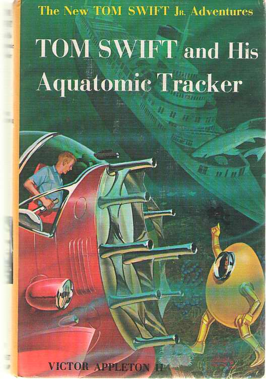 Image for Tom Swift and His Aquatomic Tracker