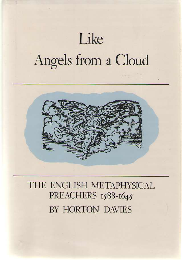 Image for Like Angels from a Cloud The English Metaphysical Preachers 1588-1645