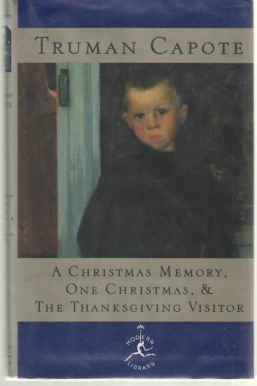 Image for A Christmas Memory, One Christmas & The Thanksgiving Visitor
