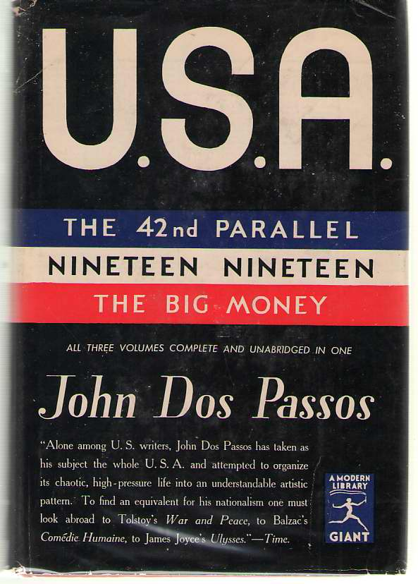 Image for U. S. A.  The 42nd Parallel; Nineteen Nineteen; The Big Money