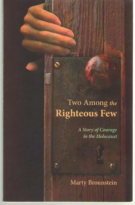 Image for Two Among the Righteous Few A Story of Courage in the Holocaust