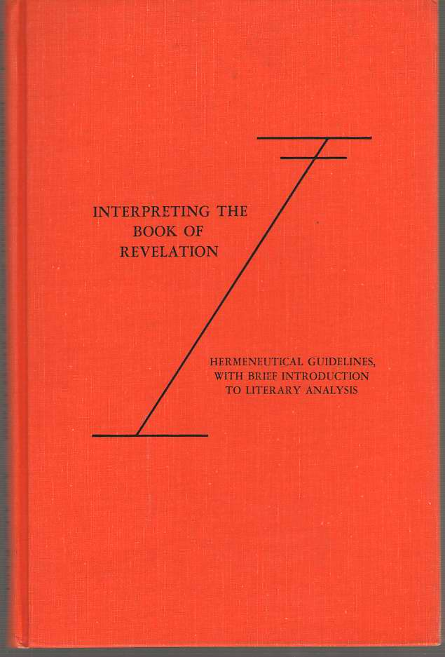 Image for Interpreting the Book of Revelation Hermeneutical Guidelines, with Brief Introduction to Literary Analysis