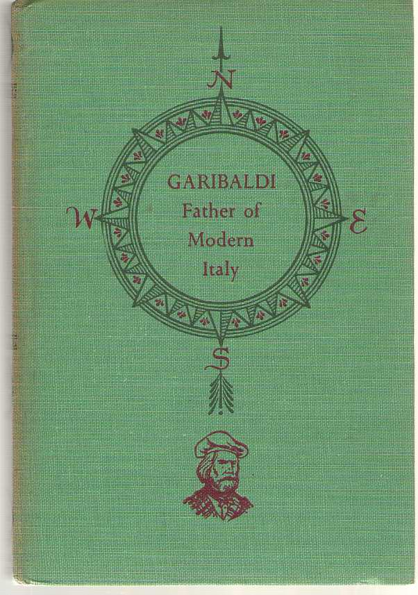 Image for Garibaldi Father of Modern Italy