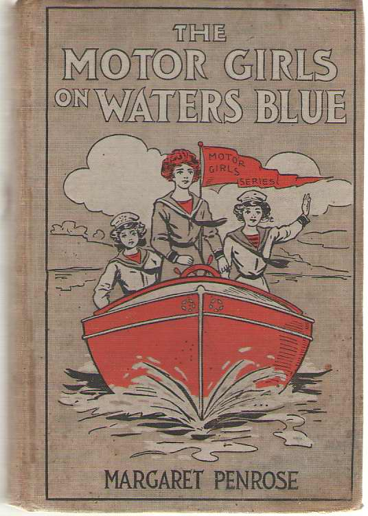 Image for The Motor Girls On Waters Blue Or The Strange Cruise Of The Tartar