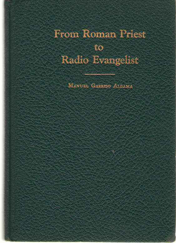 Image for From Roman Priest to Radio Evangelist
