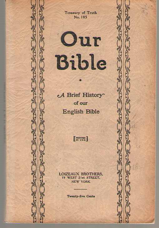 Image for Our Bible A Brief History of Our English Bible