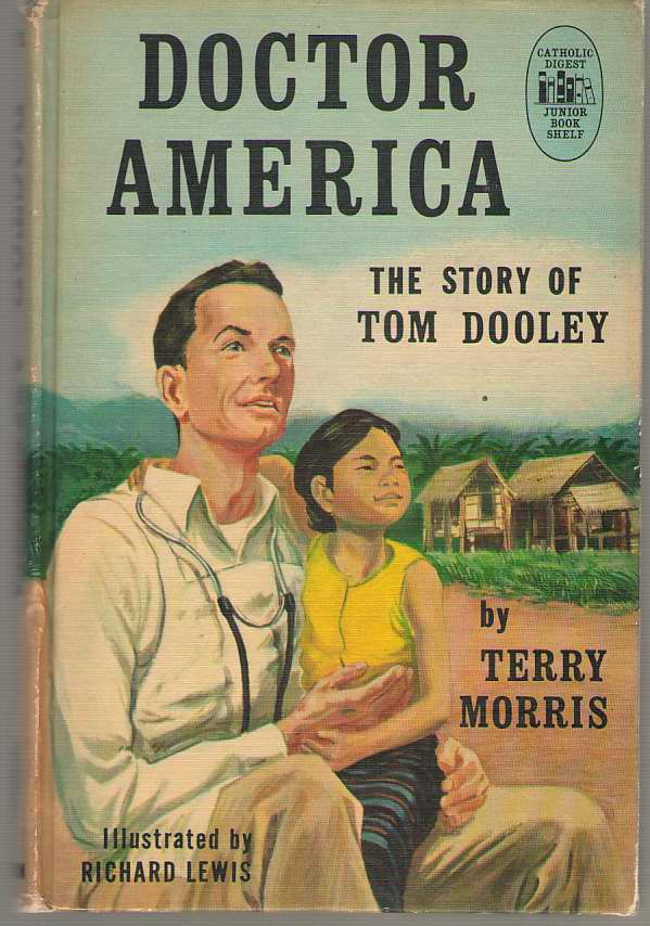 Image for Doctor America The Story of Tom Dooley