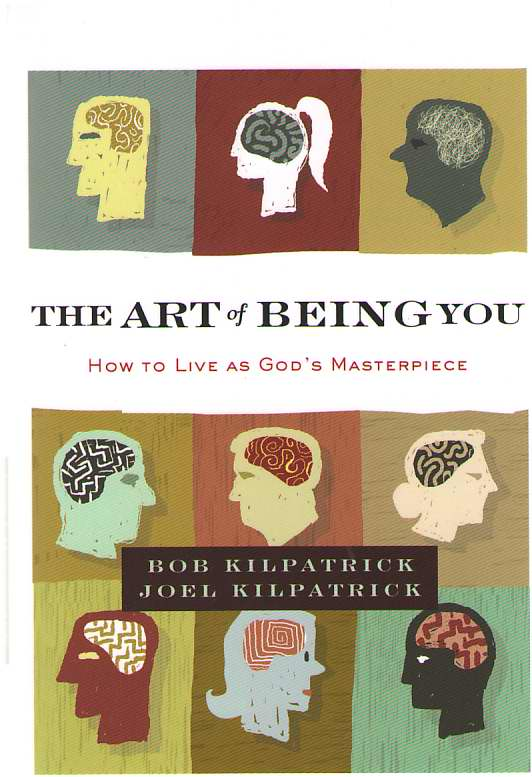 Image for The Art of Being You How to Live As God's Masterpiece
