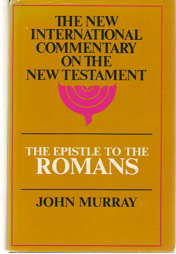 Image for Epistle to the Romans  The English Text With Introduction, Exposition, and Notes
