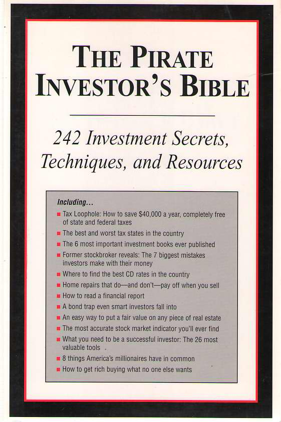 Image for The Pirate Investor's Bible - 242 Investment Secrets, Techniques, and Resources