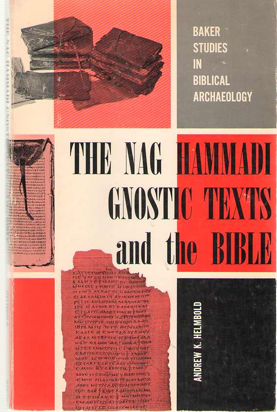 Image for The Nag Hammadi Gnostic Texts and the Bible
