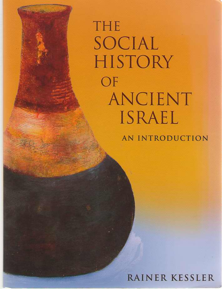 Image for The Social History of Ancient Israel An Introduction