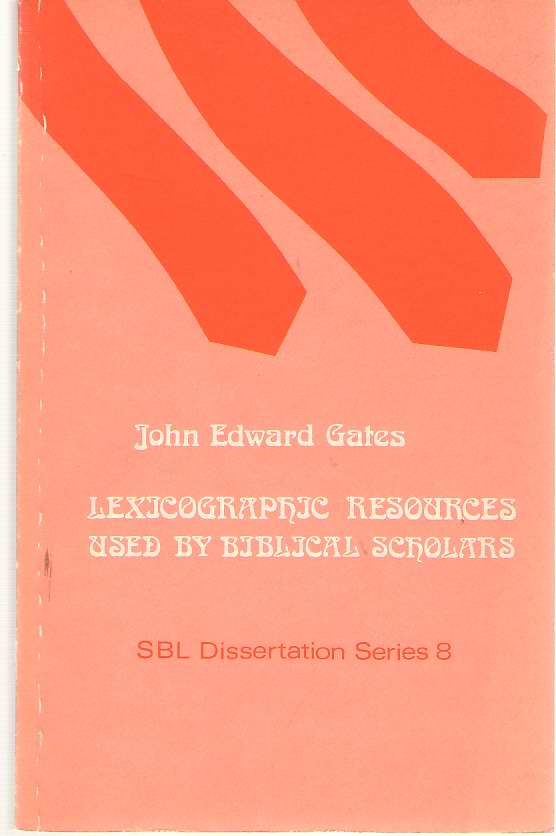 Image for Lexicographic Resources Used by Biblical Scholars [Sbl Dissertation Series, 8]