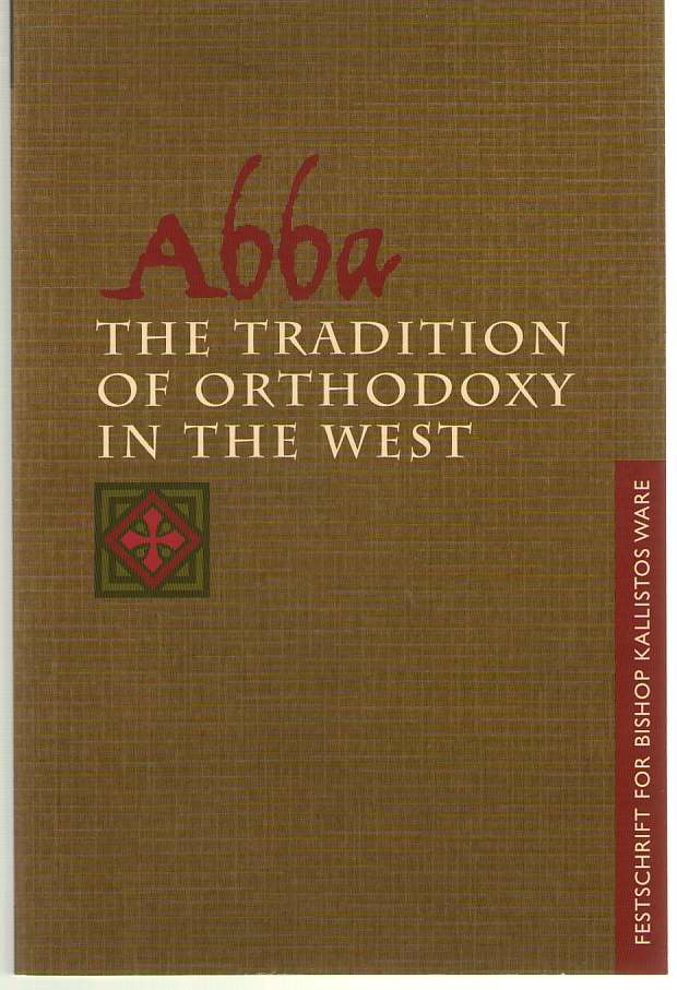 Image for Abba The Tradition of Orthodoxy in the West