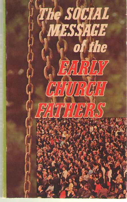 Image for The Social Message of the Early Church Fathers