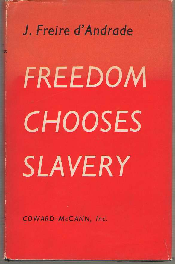 Image for Freedom Chooses Slavery